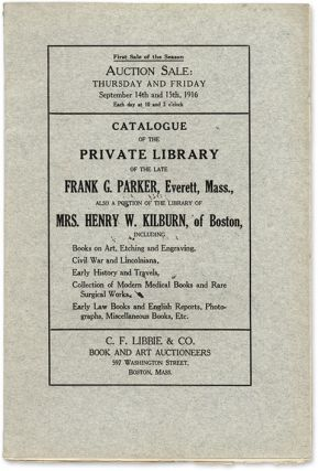 Catalogue of the Private Library of the Late Frank G. Parker. Auction Catalogue, C F. Libbie, Co.