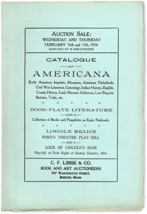 Catalogue of Americana: Early American Imprints, Almanacs, American. Auction Catalogue, C F....