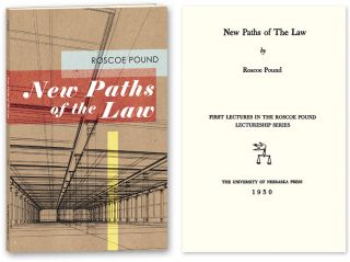 New Paths of the Law. Roscoe Pound