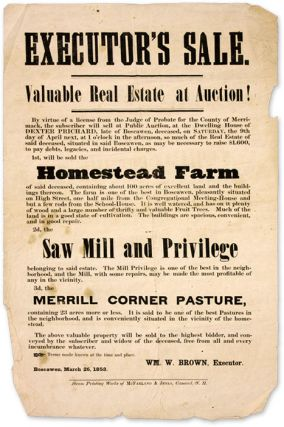 Executor's Sale, Valuable Real Estate at Auction! Broadside, Estates, Wm M. Brown.