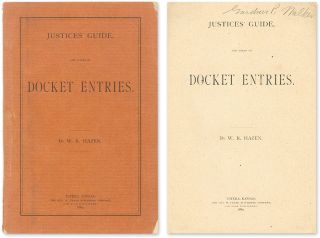 Justices' Guide, And Forms of Entries. W. R. Hazen