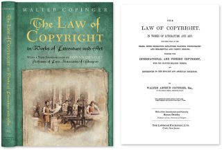 The Law of Copyright, In Works of Literature and Art; Including. Walter Copinger, Ronan Deazley,...