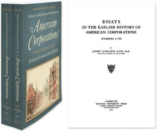 Essays in the Earlier History of American Corporations. 2 Vols. Joseph Stancliffe Davis