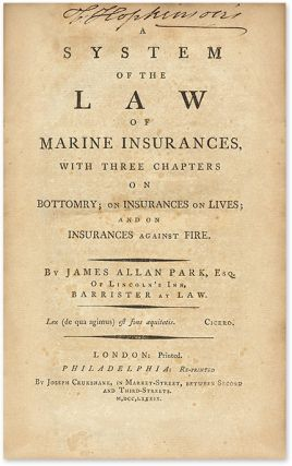 A System of the Law of Marine Insurances: With Three Chapters On...