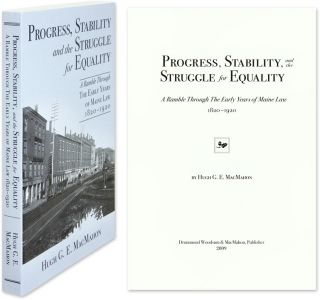 Progress, Stability, and the Struggle for Equality: A Ramble. Hugh G. E. MacMahon