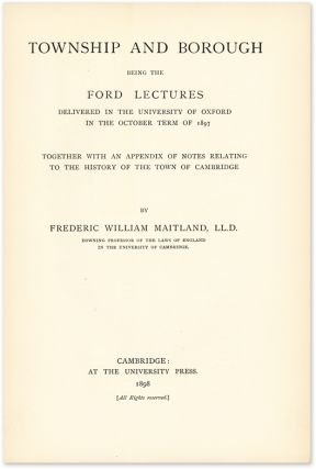 Township and Borough Being the Ford Lectures Delivered in the. Frederic William Maitland