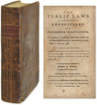 The Public Laws of the State of Rhode Island and Providence. Rhode Island