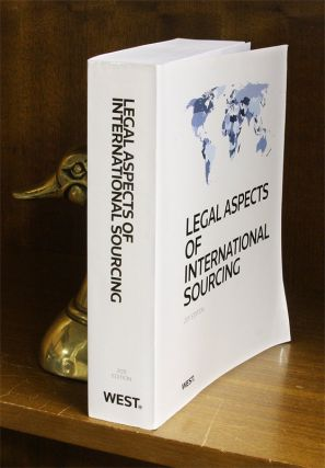 Legal Aspects of International Sourcing, 2011 ed. 1 Vol. Softbound. Thomson West. Publisher's...