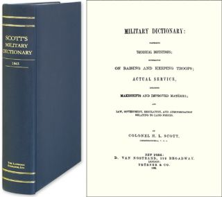 Military Dictionary: Comprising Technical Definitions:. Colonel H. L. Scott