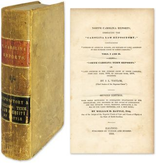 "North Carolina Reports, Embracing the ""Carolina Law Repository"" William H. Battle, John Louis Taylor"