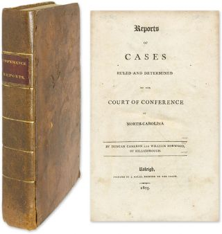Reports of Cases Ruled and Determined by the Court of Conference of. Duncan Cameron, , Reporters William Norwood.