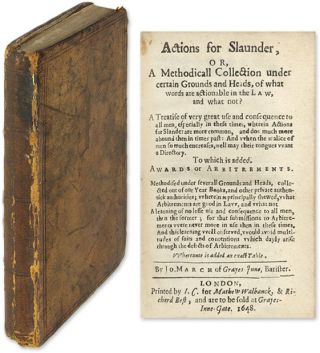 Actions for Slaunder, Or, A Methodicall Collection, Part I Only. John March.