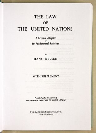 The Law of the United Nations. A Critical Analysis of Its...