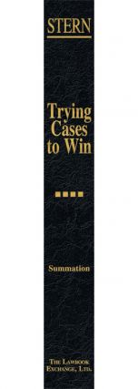 Summation. Vol. IV of Trying Cases to Win
