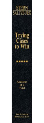 Anatomy of a Trial. Vol. V of Trying Cases to Win