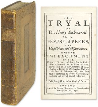 The Tryal of Dr. Henry Sacheverell, Before the House of Peers. Trial, Henry Sacheverell, Defendant