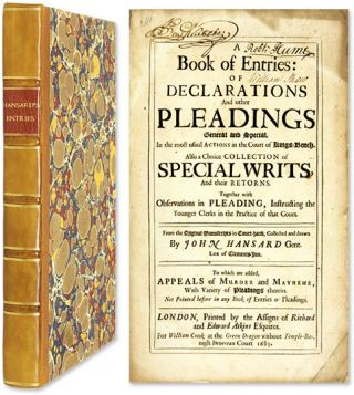 A Book Of Entries: Of Declarations and Other Pleadings General and. John Hansard, Compiler.