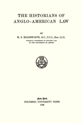 The Historians of Anglo-American Law.