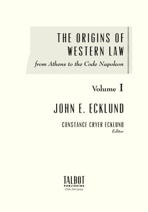 The Origins of Western Law from Athens to the Code Napoleon. 2 Vols.