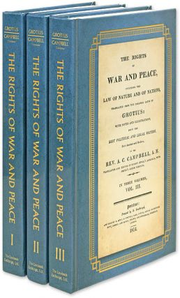 The Rights of War and Peace, Including the Law of Nature and of. Hugo Grotius, A C. Campbell.