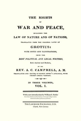 The Rights of War and Peace, Including the Law of Nature and of...