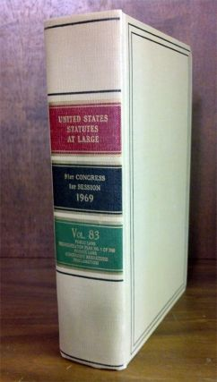 United States Statutes at Large Volume 83 (1969). United States Congress. 91st Congress 1st Session