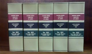 United States Statutes at Large. Volume 102, in 5 books (1988)