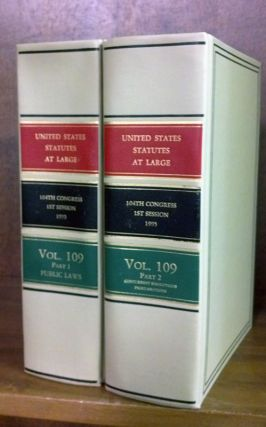 United States Statutes at Large Volume 109, in 2 books (1995). United States Congress. 104th 1st...