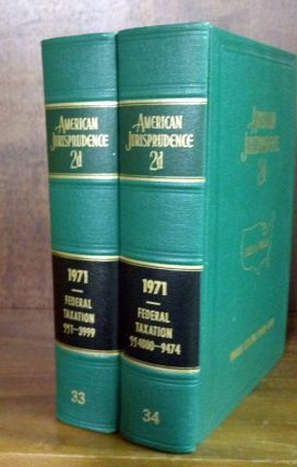 American Jurisprudence 2d. 1971 Federal Taxation Vols. 33-34 2 books. Thomson West