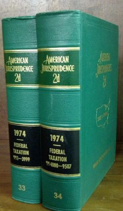 American Jurisprudence 2d. 1974 Federal Taxation Vols. 33-34 2 books. Thomson West