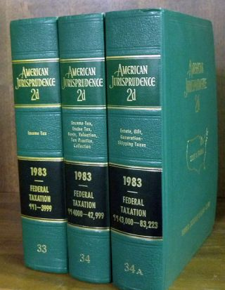 American Jurisprudence 2d. 1983 Federal Taxation Vols. 33-34A 3 books. Thomson West