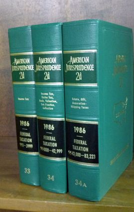 American Jurisprudence 2d. 1986 Federal Taxation Vols. 33-34A 3 books. Thomson West