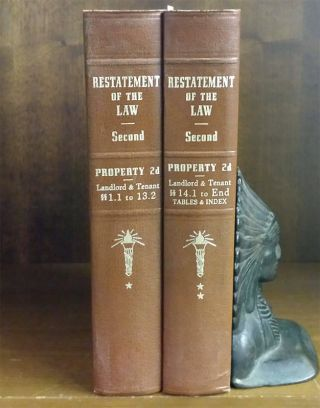 Restatement of the Law Property 2d Landlord and Tenant 2 Vols. American Law Institute.