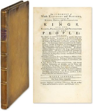 The Judgment of Whole Kingdoms and Nations, Concerning the Rights. John Somers, Attributed, Baron