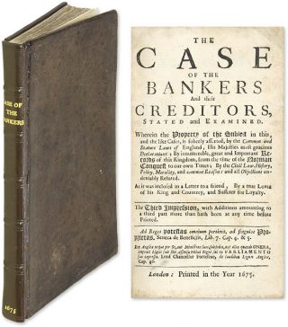 The Case of the Bankers and Their Creditors, Stated and Examined. Thomas Turner