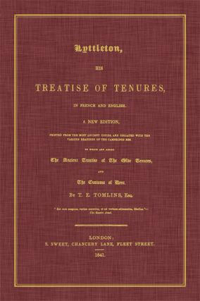 Lyttleton, His Treatise of Tenures in French and English. A New. Thomas Littleton, Sir, T. E. Tomlins.