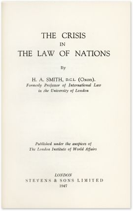 The Crisis in the Law of Nations. Herbert Arthur Smith