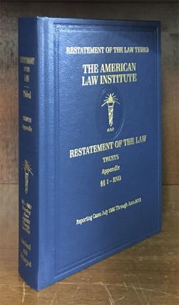 Restatement of the Law Trusts Third. Appendix Vol. w/2018 Supplement. American Law Institute