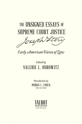 The Unsigned Essays of Supreme Court Justice Joseph Story. PAPERBACK