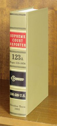 Supreme Court Reporter, West's. Volume 123A. October Term, 2002. Thomson Reuters