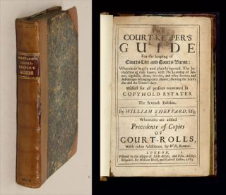 The Court-Keepers Guide: For the Keeping of Courts-Leet and Courts. William Sheppard.
