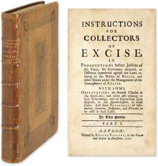 Instructions for Collectors of Excise In Prosecutions Before Justices. John Ellis