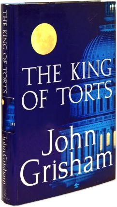 The King of Torts, First Edition Signed by Grisham. John Grisham