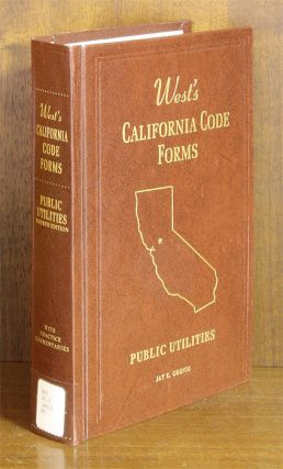 Public Utilities, 4th (West's California Code Forms) 1 Vol w/2014 supp. Thomson West