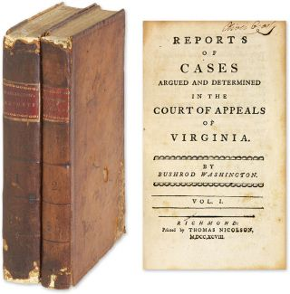 Reports of Cases Argued and Determined in the Court of Appeals of. Bushrod Washington