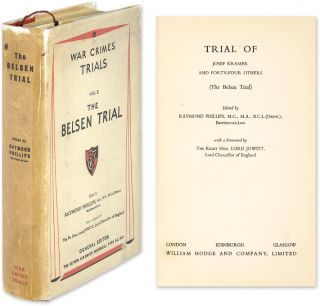 Trial of Josef Kramer and Forty-Four Others (The Belsen Trial). Trials, Raymond Phillips