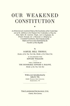 Our Weakened Constitution: An Historical and Analytical Study of the