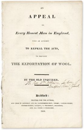 An Appeal to Every Honest Man in England, Upon an Attempt to Repeal. William Atkinson.