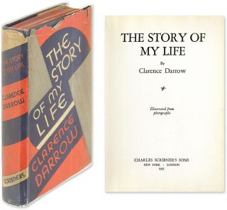 The Story of My Life, In Dust Jacket, Signed by Darrow with his label. Clarence Darrow