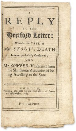 The Tryal of Spencer Cowper, Esq [and Two Related items].